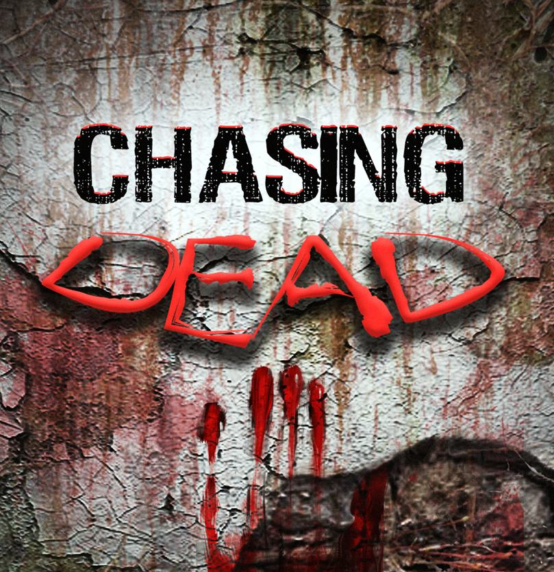 Chasing Dead