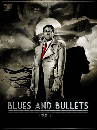 Blues & Bullets Episode 1